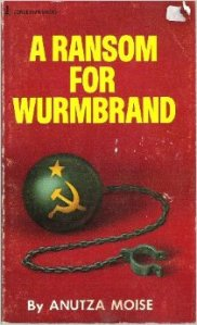 A Ransom For Wurmbrand